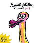 Daniel Johnston at Home Live de Daniel Johnston