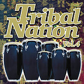 Tribal Nation 4 by Various Artists