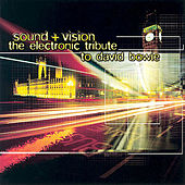 The Electronic Tribute To David Bowie: Sound + Vision von VARIOUS
