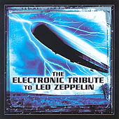 The Electronic Tribute To Led Zeppelin von VARIOUS