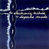 The Electronic Tribute To Depeche Mode von VARIOUS