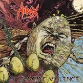 Raging Violence von Hirax
