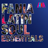 Fania Latin Soul Essentials de Various Artists