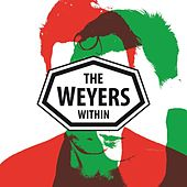 Within by The Weyers