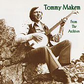 From the Archives by Tommy Makem