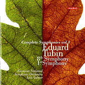 Tubin: Complete Symphonies, Vol. 4 (Nos. 8 and 1) by Estonian National Symphony Orchestra