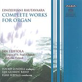 Rautavaara: Complete Works for Organ by Various Artists
