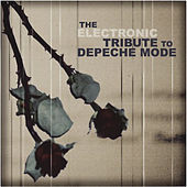 The Electronic Tribute To Depeche Mode: Volume 2 von VARIOUS