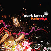 Live In Tokyo by Mark Farina