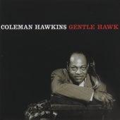 The Gentle Hawk by Coleman Hawkins