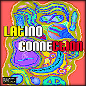 Latino Connection by Various Artists