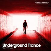 Underground Trance Volume Two - EP de Various Artists