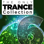 The Only Trance Collection 06 - EP by Various Artists