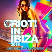 Riot In Ibiza 2013 - EP by Various Artists