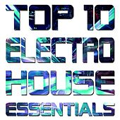 Top 10 Electro House Essentials - EP de Various Artists