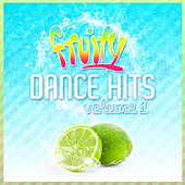 Fruity Dance Hits, Vol. 1 by Various Artists