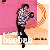Pirates Choice van Orchestra Baobab