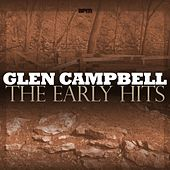 The Early Hits de Glen Campbell