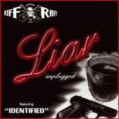 Liar by Riff Raff