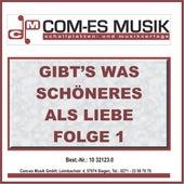 Gibt's was schöneres als Liebe, Folge 1 de Various Artists