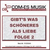 Gibt's was schöneres als Liebe, Folge 2 de Various Artists
