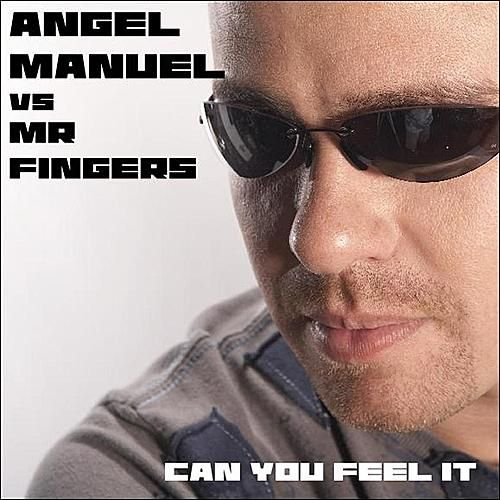 Can You Feel It by Angel Manuel
