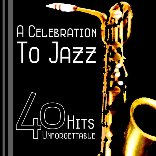 A Celebration Of Jazz by Various Artists