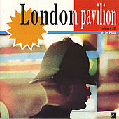 London Pavillion(Volume Three) by Various Artists