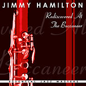 Rediscovered at the Buccaneer by Jimmy Hamilton