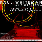 The Legend Lives by Paul Whiteman