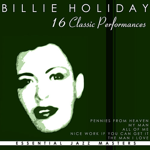 16 Classic Performances by Billie Holiday