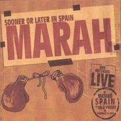 Sooner Or Later In Spain de Marah