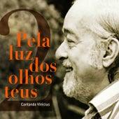 Pela Luz Dos Olhos Teus von Various Artists