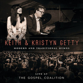 Live At The Gospel Coalition by Keith & Kristyn Getty