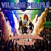 Let's Go Back to the Dance Floor, Pt. 2 Remixes by Village People
