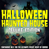 Halloween Haunted House: A Continuous Mix for the Ultimate Fright Night of Horror (Deluxe Edition) von Halloween FX Productions