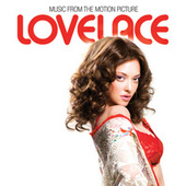 Lovelace (Music From The Motion Picture) by Various Artists