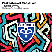Touched By You (Remixes) by Paul Oakenfold