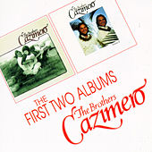 The First Two Albums by The Brothers Cazimero
