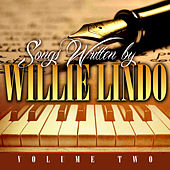 Songs Written By Willie Lindo Volume 2 by Various Artists