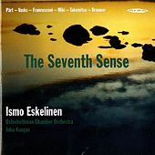 Part: Fratres - Vasks: the Sonata of Loneliness - Takemitsu: In the Woods by Ismo Eskelinen