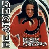 The Remixes by Elvis Crespo