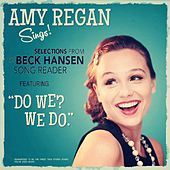 Amy Regan Sings Selections from the Beck Hansen Song Reader by Amy Regan