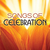 Songs Of Celebration by Various Artists