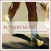 Runners Music (Soothing Music for Good Performances) by Various Artists