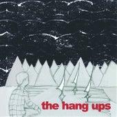 The Hang Ups von The Hang Ups