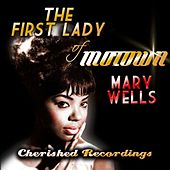The First Lady of Motown by Mary Wells