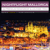 Nightflight Mallorca – 22 Premium Downbeat & Lounge Trax by Various Artists
