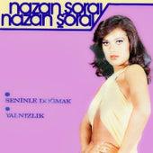 Seninle Doğmak von Nazan Soray