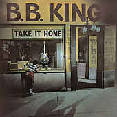 Take It Home de B.B. King